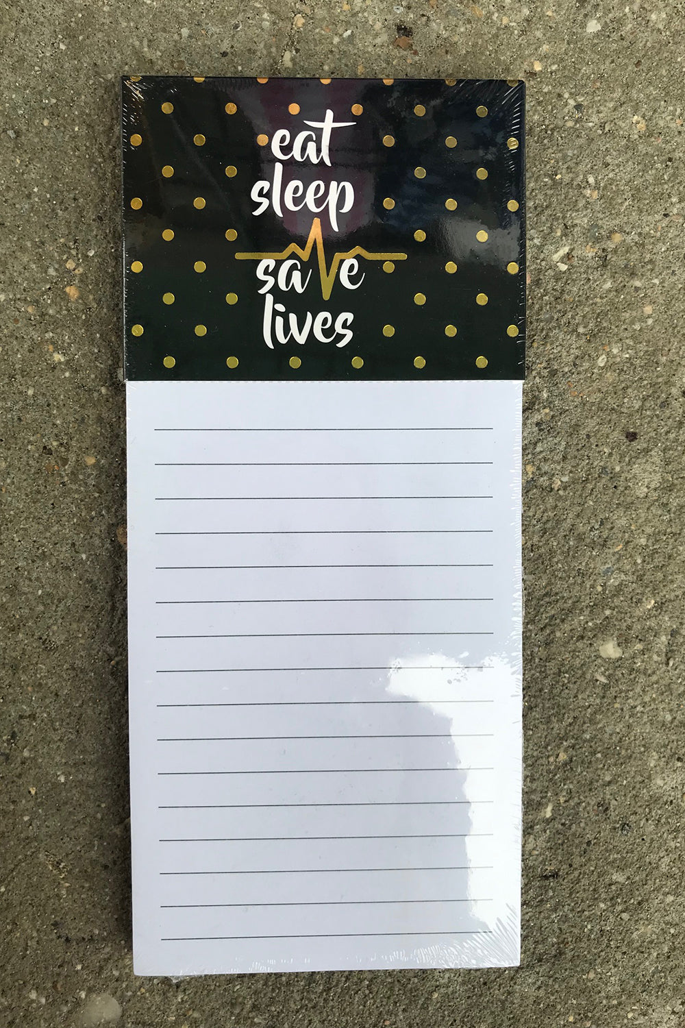 Magnetic Notepad - Eat Sleep Save Lives