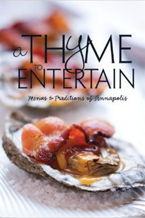 A Thyme to Entertain Cookbook