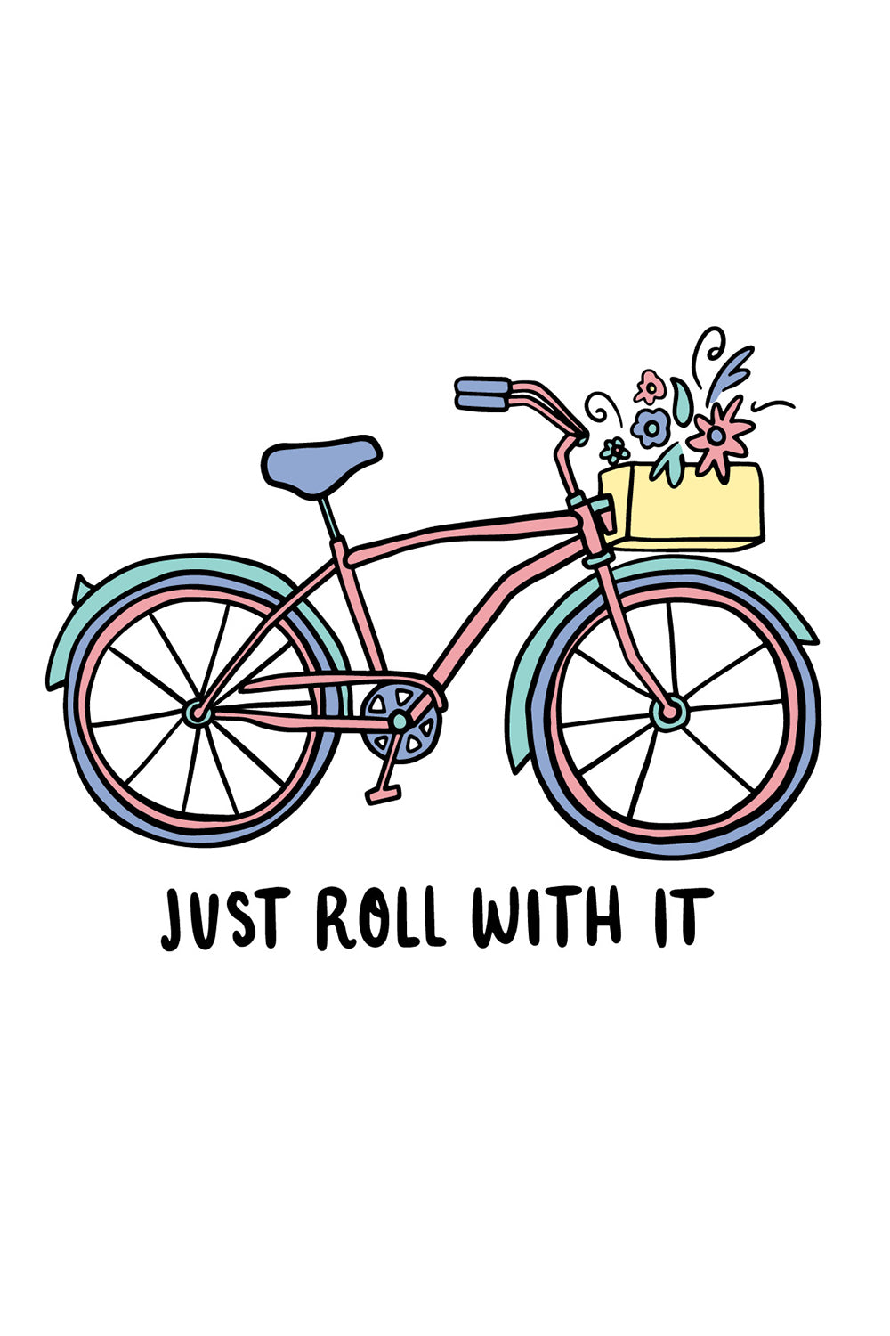Trendy Sticker - Just Roll With It Bike