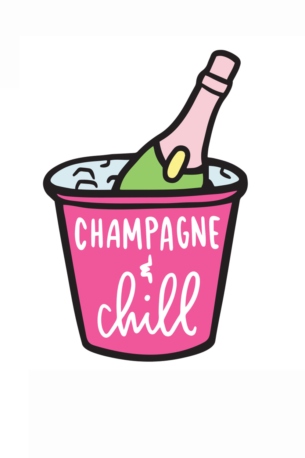 Trendy Sticker - Champagne & Chill