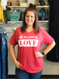 """All You Need is Love"" V-neck Tee - Bronco Western Supply Co."