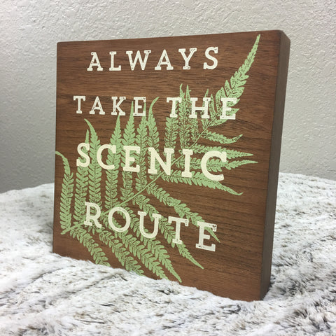 """Always Take the Scenic Route"" Wood Box Sign - Bronco Western Supply Co."