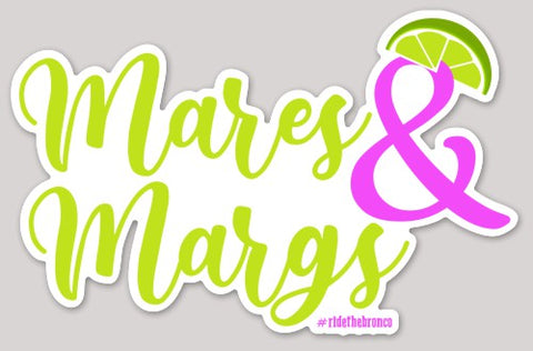 Mares & Margs Sticker - Bronco Western Supply Co.