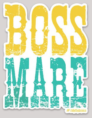 Boss Mare Sticker - Bronco Western Supply Co.
