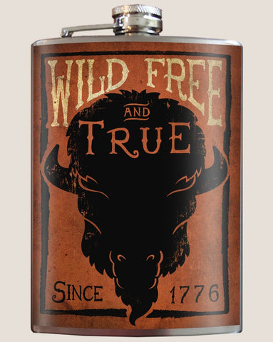 Wild, Free, & True Flask - Bronco Western Supply Co.