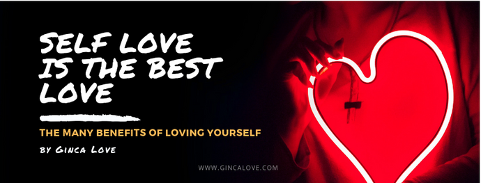 7 Reasons Why Self Love is the Best Love