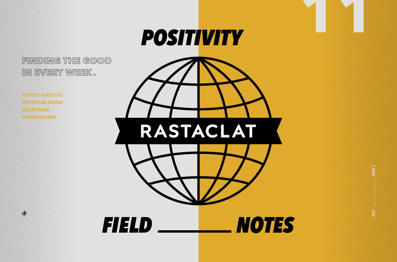 Positivity Field Notes vol. 11