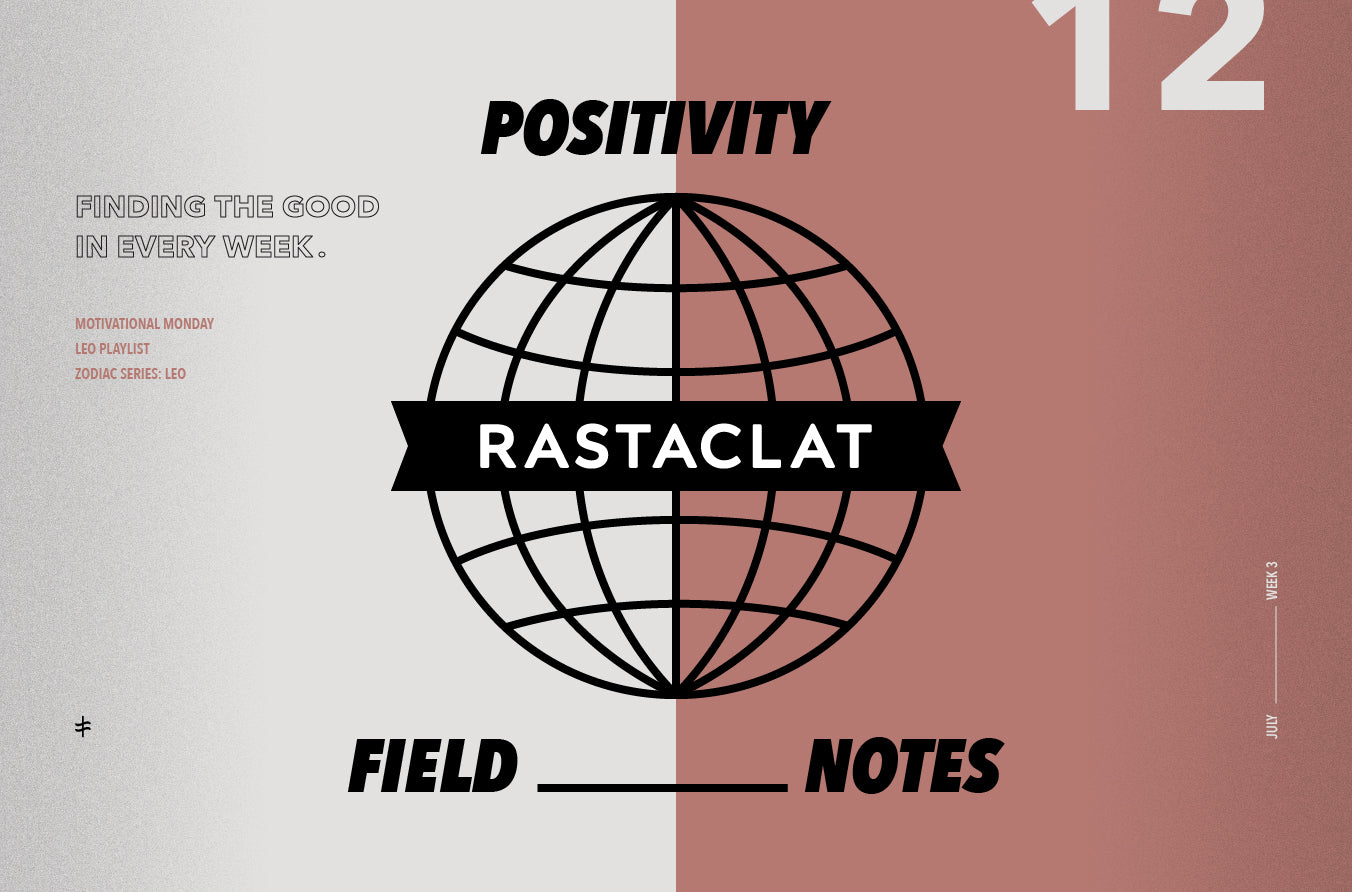 Positivity Field Notes vol. 12