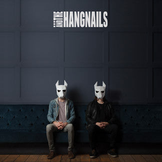 ...And The Hangnails - DOG - CD