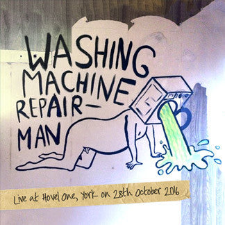 Washing Machine Repairman - Live at Hovel 1 - CD