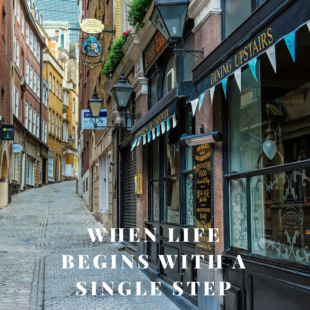 When Life Begins With A Single Step