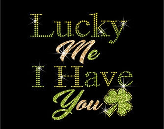 Lucky me I have You
