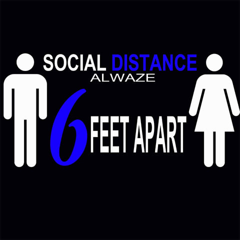 Social Distancing Alwaze Blue / Available in all WHITE PRINT!!