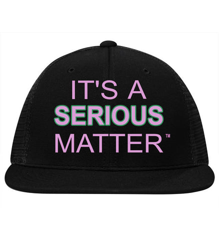 It's a Serious Matter Hat