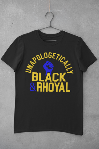 Unapologetically Black & Rhoyal