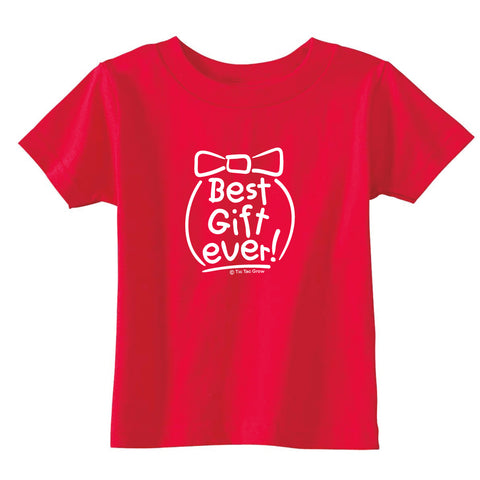 Best Gift Ever Toddler T-Shirt