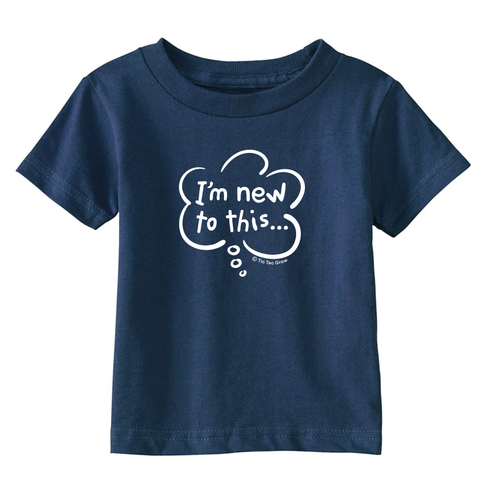 I'm New To This Toddler T-Shirt