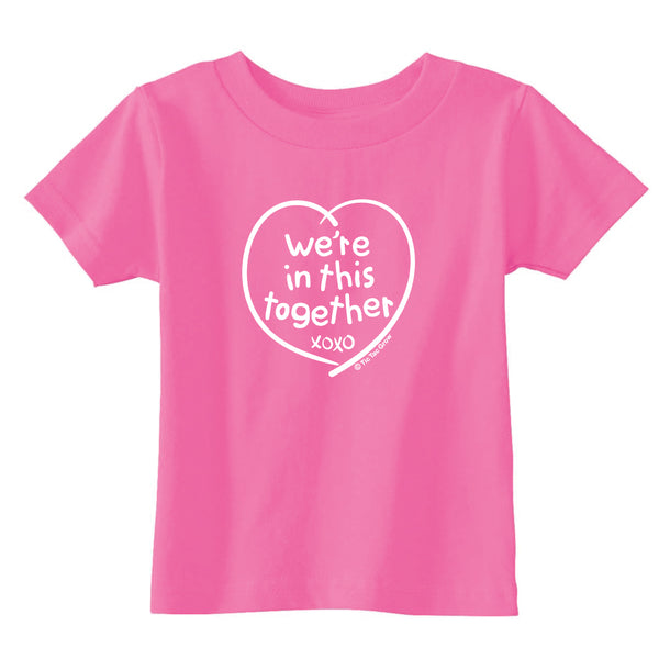 We're In This Together Toddler T-Shirt