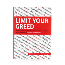Limit Your Greed - hardcover