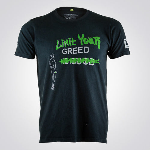 Limit Your Greed t-shirt