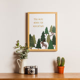 Born for Adventure Print - Forest
