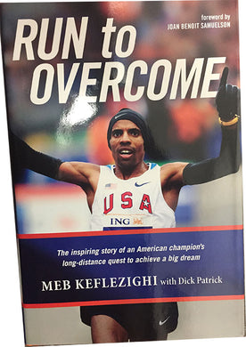 Run to Overcome - Autographed by Meb Keflezighi