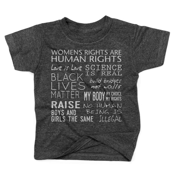 Equality Womens Rights Black Lives Matter Love is Love Liberal Toddlers Organic Recycled Shirt