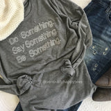 Do Something Unisex Long Sleeve Keeper Tee