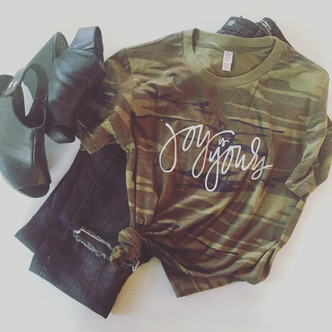Joys is Yours Camo Tee