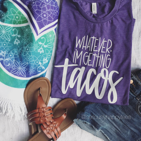 Whatever, I'm Getting Tacos Unisex Purple Tee