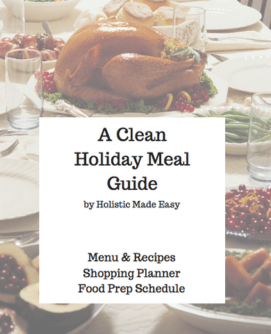 The Clean Holiday Meal Guide