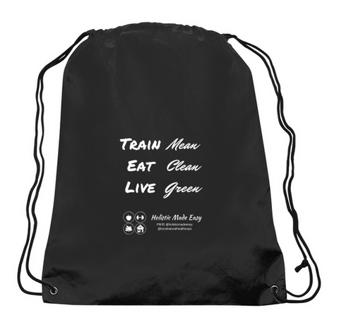 """Train Mean / Eat Clean / Live Green"" Black Drawstring Tote"