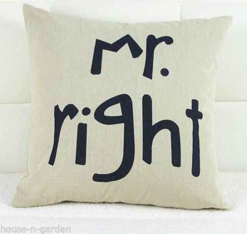 MR RIGHT Cushion Pillow Home Lounge Bedroom Decor Gift - the-bowerbirds-nest-of-treasures