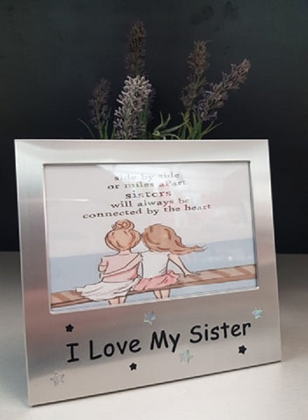 I Love My Sister Silver 4 x 6 Photo Frame - The Bowerbirds Nest of Treasures