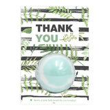 Thank You Bath Bomb Greeting Card