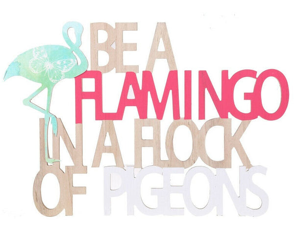 Everglades Be a Flamingo in a Flock of Pigeons Motivational Wall Art - the-bowerbirds-nest-of-treasures