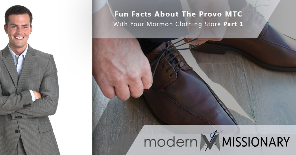 Fun Facts About The Provo MTC With Your Mormon Clothing Store Part 1