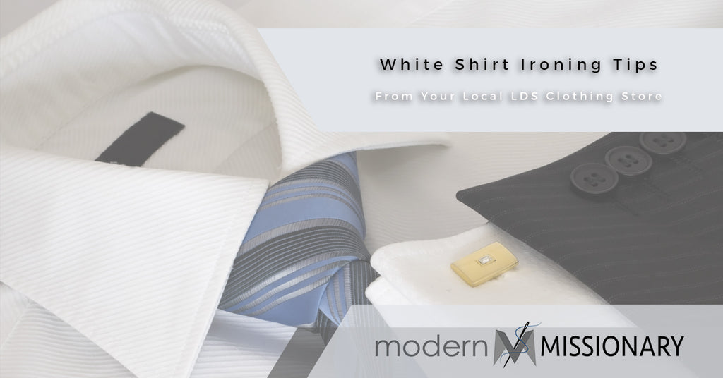 White Shirt Ironing Tips From Your Local LDS Clothing Store