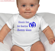 Infant Bodysuit - Thank NA Keeping Mommy Clean