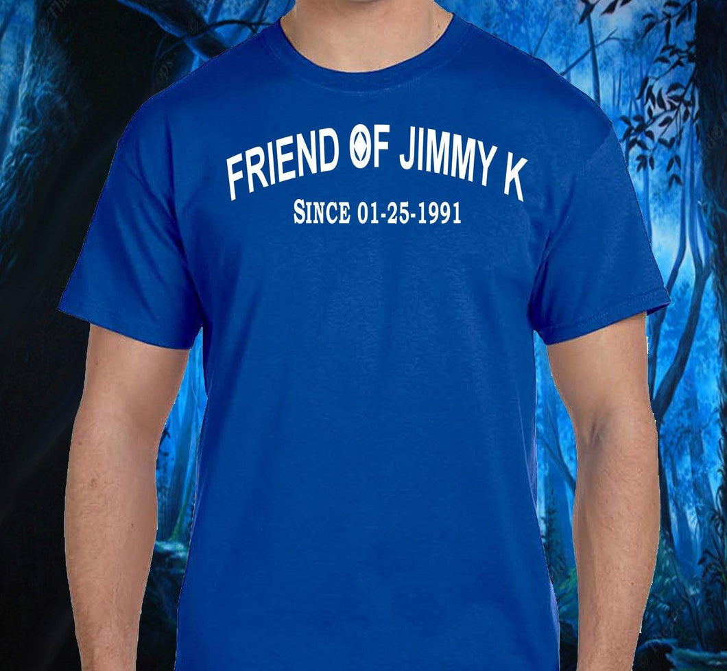 Clean Date - Friend Of Jimmy K  Tee