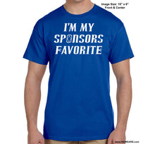 I'm My Sponsor Favorite T-shirt