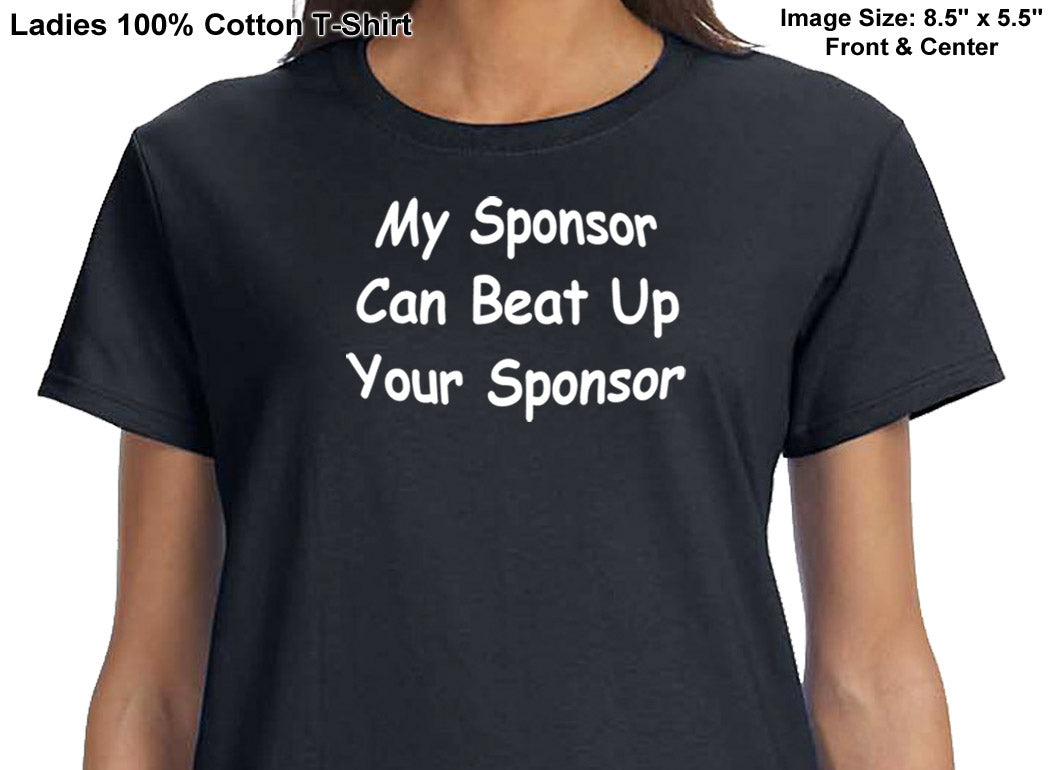 ldTs- My Sponsor Can Beat- Ladies T's