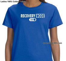 ldTs- Recover Mode On - Ladies T's