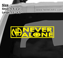 Win Decal - Never Alone Decals