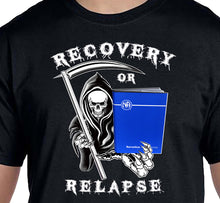Recovery Or Relapse  Reaper SS/LS  Tee