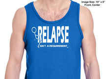 utt- Relapse Isn't A Requirement - Unisex  Tank Tops