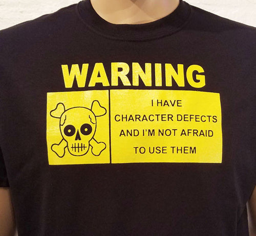 Warning I Have Defects - BLACK & YELLOW T's