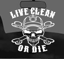 Win Decal - Live Clean Or Die