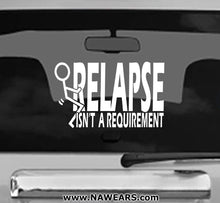 Win Decal - Relapse Isn't Requirement