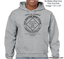 Hoodie - NO MATTER WHAT   Black or Gray